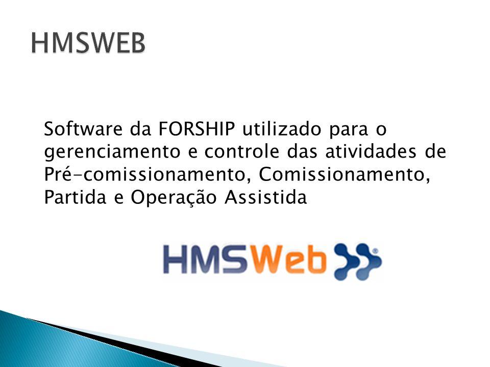 Software da FORSHIP utilizado para o gerenciamento e controle das atividades de Pré-comissionamento, Comissionamento, Partida e Operação Assistida