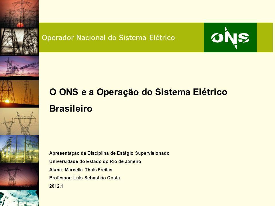 2 Resumo I - O ONS II – A Operação do Sistema Elétrico Brasileiro