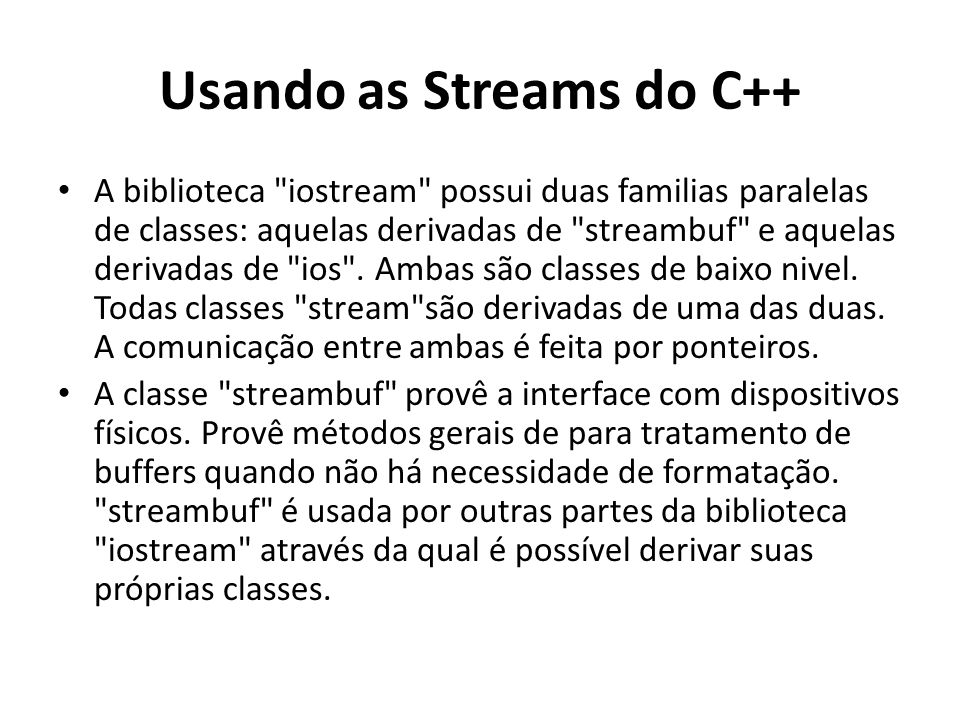 Usando as Streams do C++