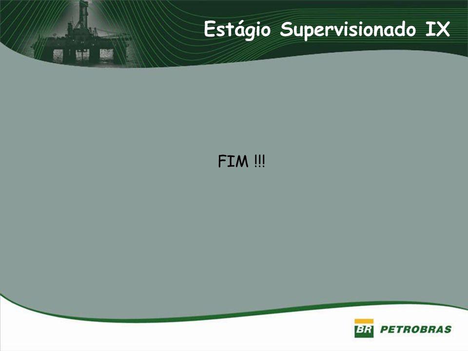 Estágio Supervisionado IX FIM !!!
