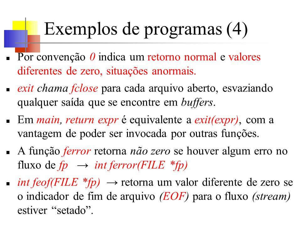 Por convenção 0 indica um retorno normal e valores diferentes de zero, situações anormais.