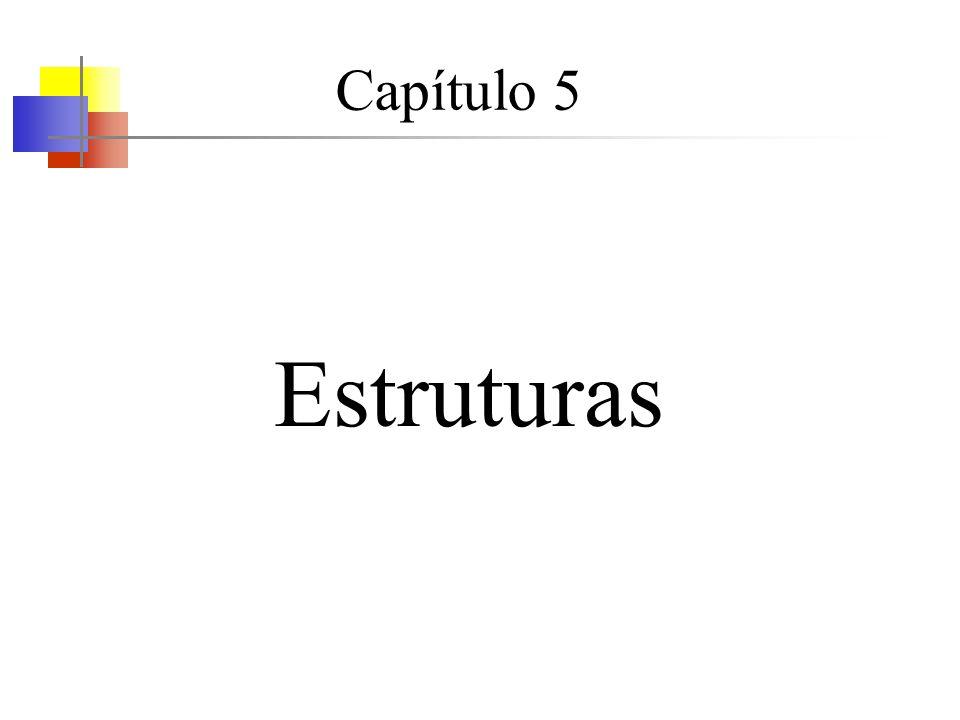 Capítulo 5 Estruturas