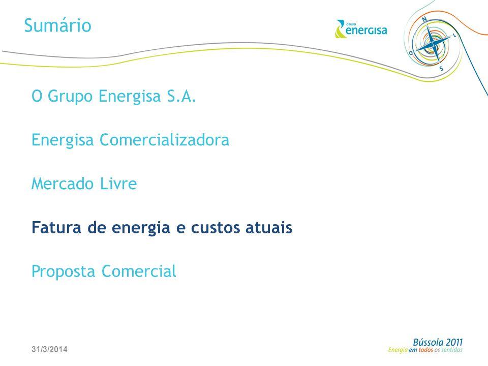 31/3/201426 Sumário O Grupo Energisa S.A. Energisa Comercializadora Mercado Livre Fatura de energia e custos atuais Proposta Comercial