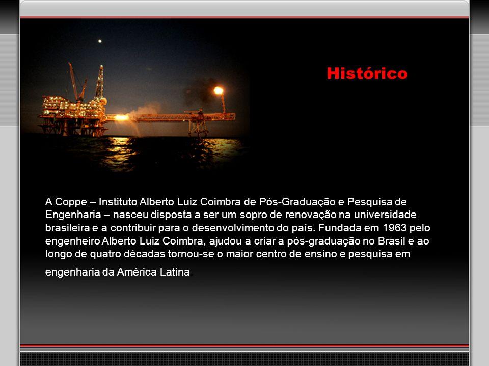 Histórico A Coppe – Instituto Alberto Luiz Coimbra de Pós-Graduação e Pesquisa de Engenharia – nasceu disposta a ser um sopro de renovação na universidade brasileira e a contribuir para o desenvolvimento do país.