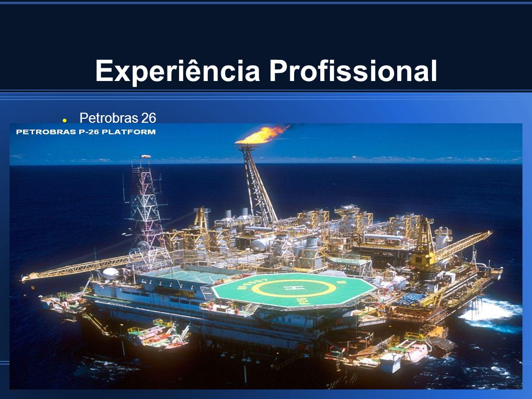 Experiência Profissional Petrobras 26
