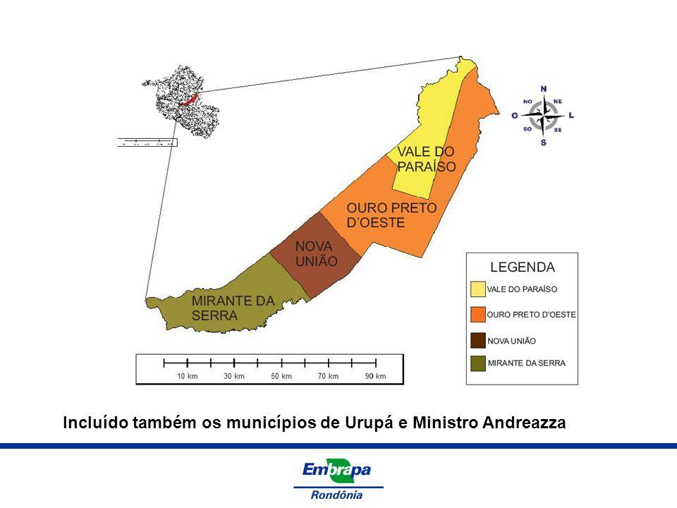 Incluído também os municípios de Urupá e Ministro Andreazza