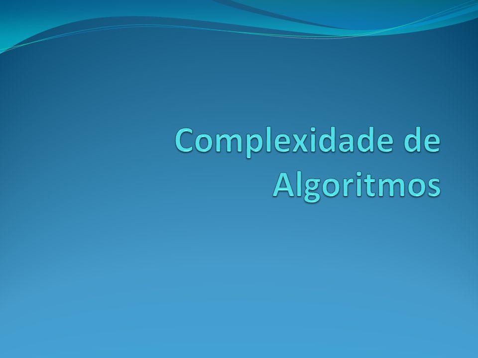 Exercício 2 Calcule, usando a simplificação vista, a complexidade do seguinte algoritmo 1 - for(x = 0; x < N-1; X++) 2 - for( y = 0; y < N; y++) 3 - if(vetor[x] > vetor[y]) 4 - { 5 - aux = vetor[x]; 6 - vetor[x] = vetor[y]; 7 - vetor[y] = aux; 8 - }