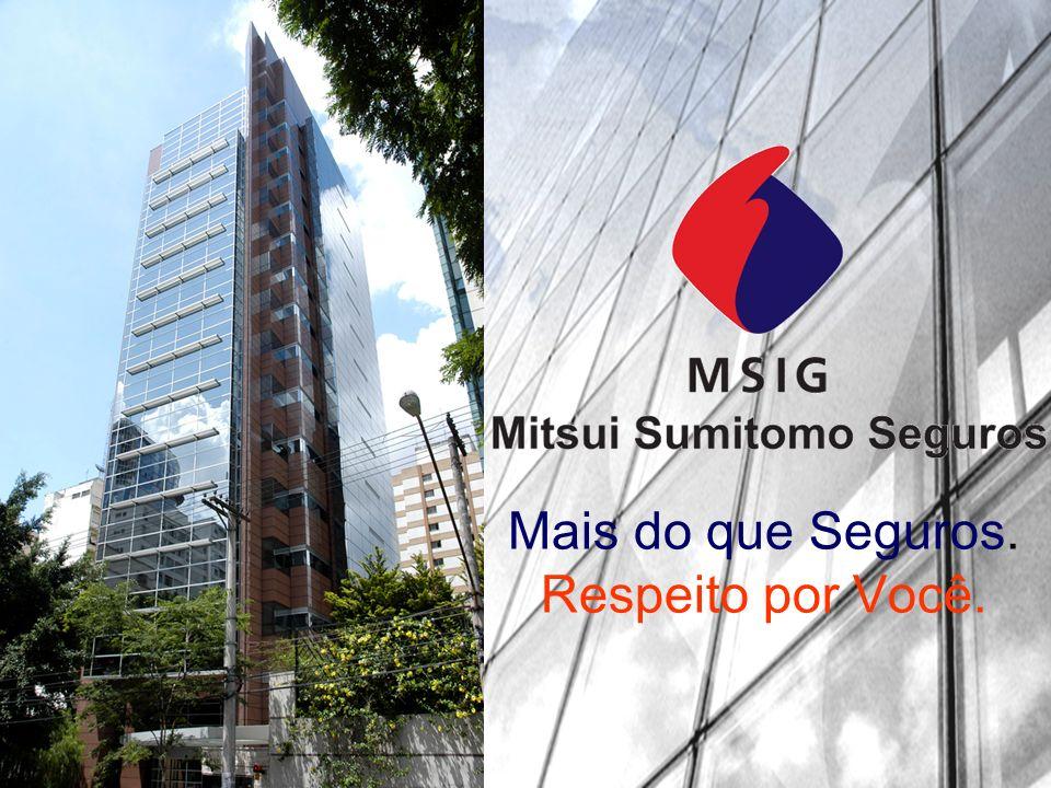 Avaliação da MSIG Ranking Mundial - 2009 10ª Seguradora mais admirada no segmento de Property and Casualty Revista Fortune