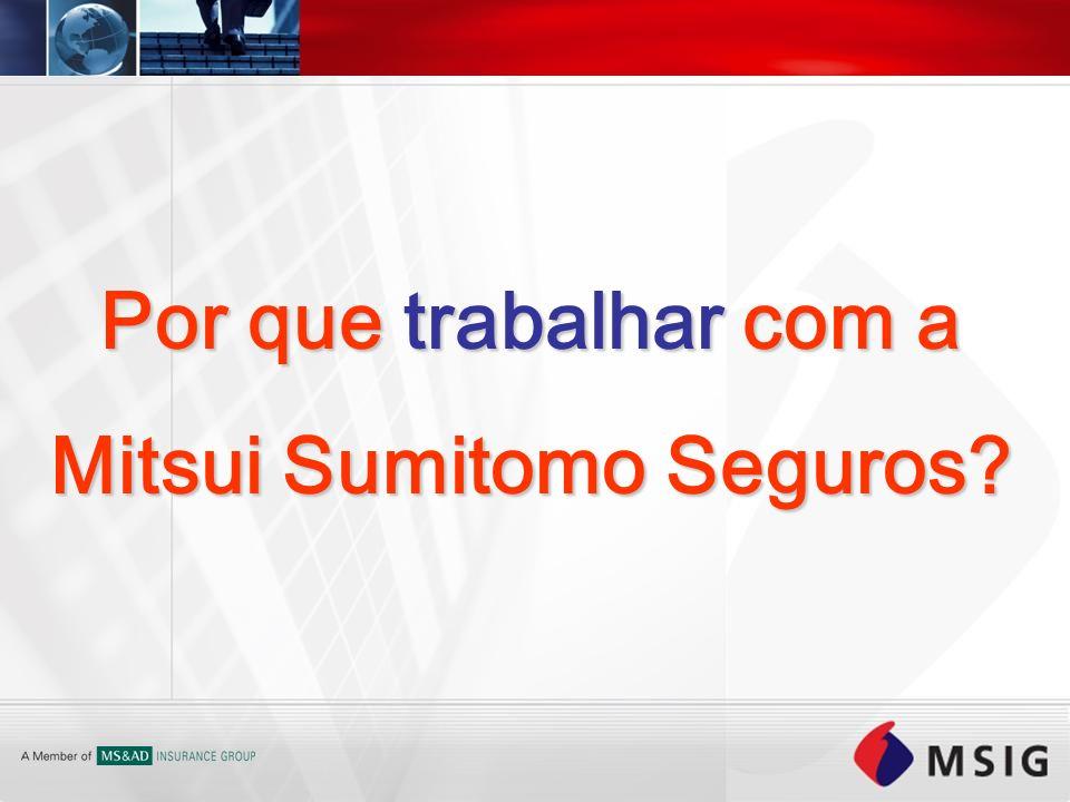 Por que trabalhar com a Mitsui Sumitomo Seguros?