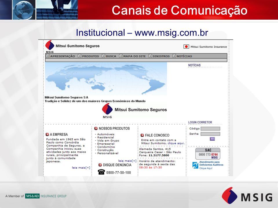 Canais de Comunicação Institucional – www.msig.com.br