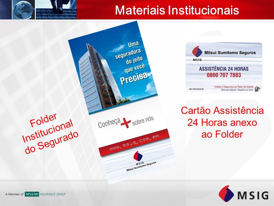 Materiais Institucionais Folder Institucional do Segurado Cartão Assistência 24 Horas anexo ao Folder