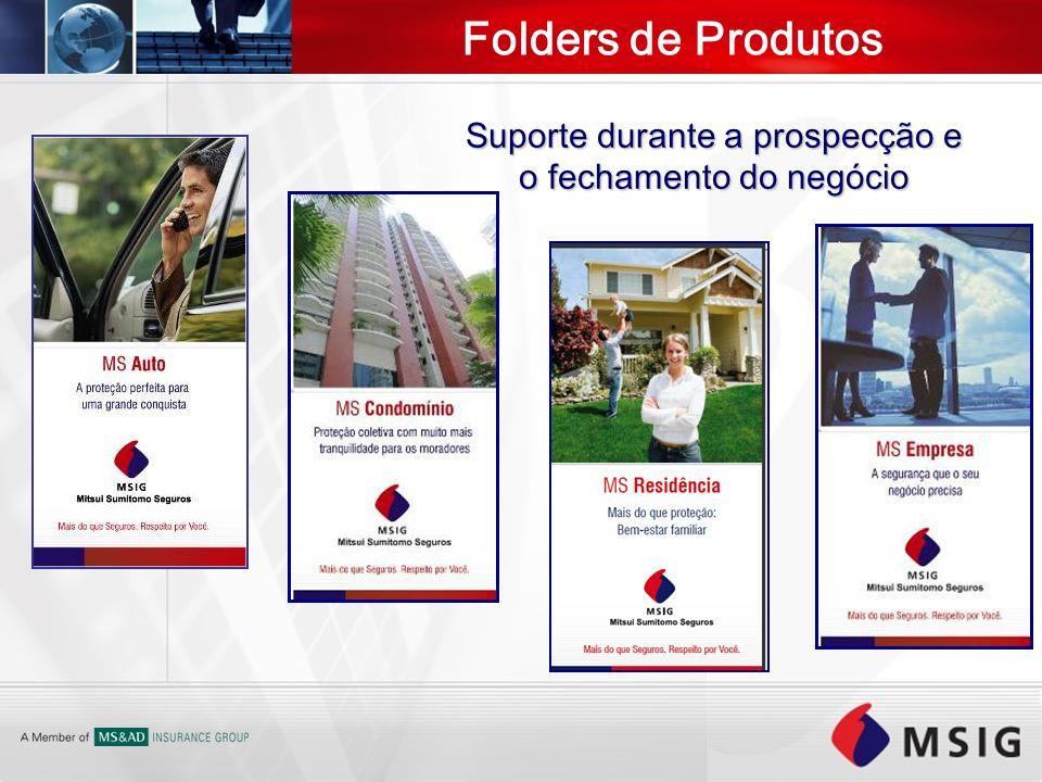 Folders de Produtos Suporte durante a prospecção e o fechamento do negócio