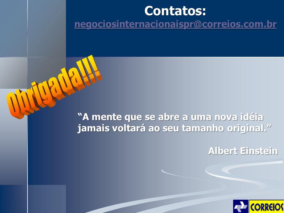 A mente que se abre a uma nova idéia jamais voltará ao seu tamanho original. Albert Einstein Contatos: negociosinternacionaispr@correios.com.br