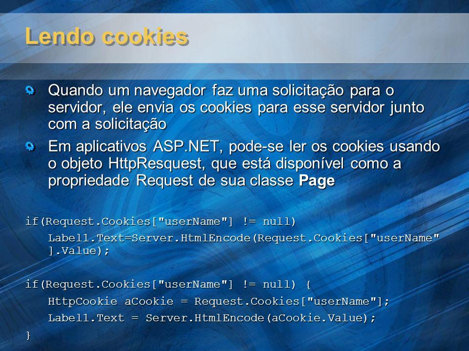 Lendo cookies Quando um navegador faz uma solicitação para o servidor, ele envia os cookies para esse servidor junto com a solicitação Em aplicativos