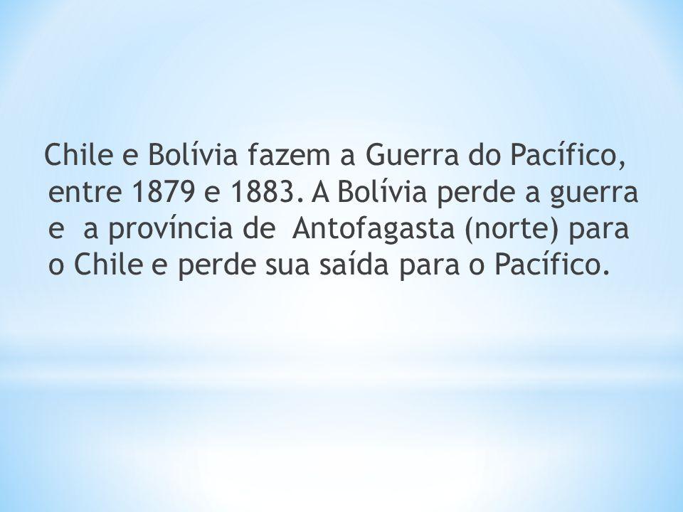 Chile e Bolívia fazem a Guerra do Pacífico, entre 1879 e 1883. A Bolívia perde a guerra e a província de Antofagasta (norte) para o Chile e perde sua
