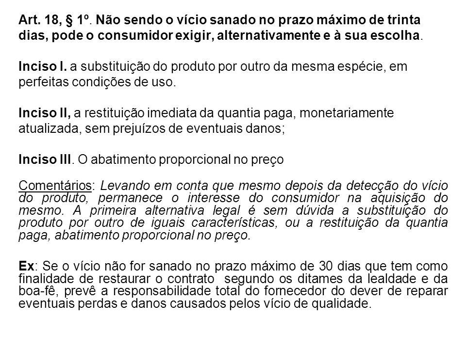 Art. 18, § 1º.