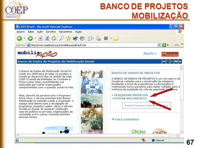 BANCO DE PROJETOS MOBILIZAÇÃO 67