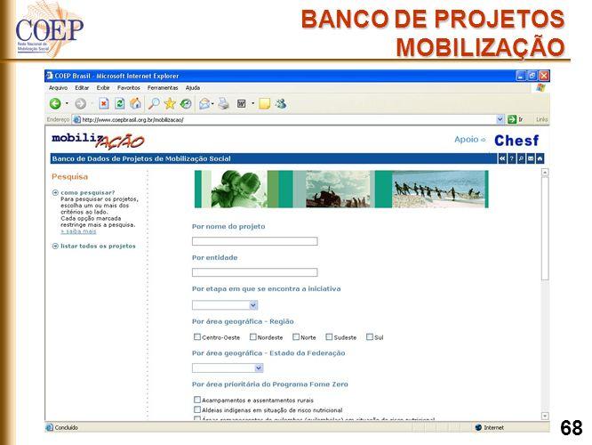 BANCO DE PROJETOS MOBILIZAÇÃO 68