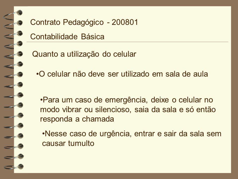 Quanto a envio de e-mail Meu e-mail é: carla.giuliani@aes.edu.br Contrato Pedagógico - 200801 Contabilidade Básica