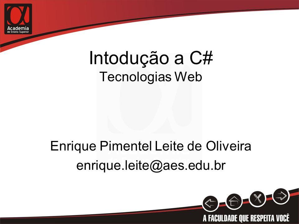 Agenda Introdução a plataforma.Net Processo de compilação O que é o C#.