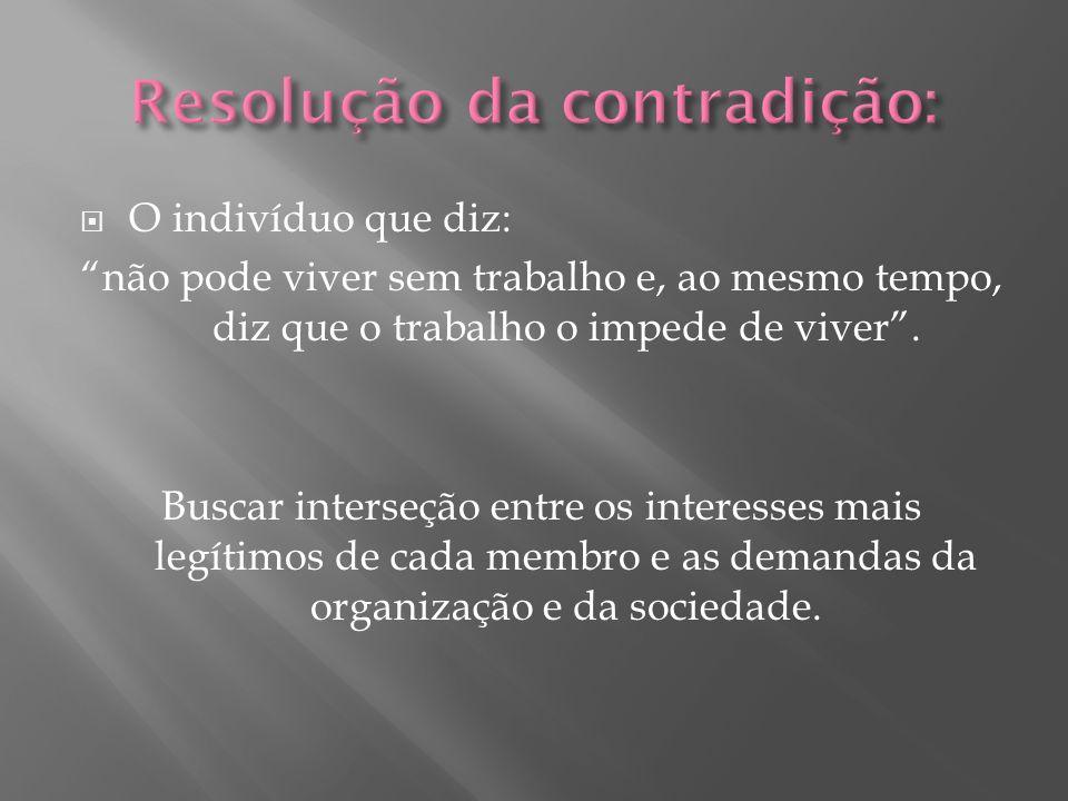 Estabelecimento de metas individuais associada às coletivas, Devem possuir um real significado para cada funcionário.