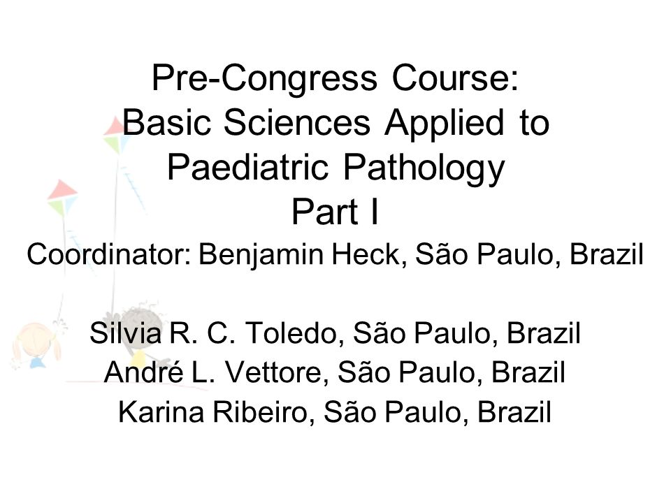 Lecture: Experimental Models in fetal Pathology L. Cesar Peres,Ribeirão Preto, Brazil