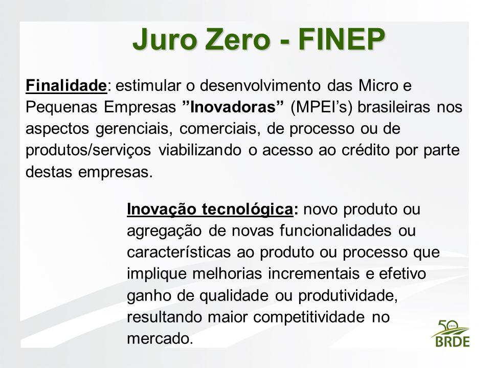Finalidade: estimular o desenvolvimento das Micro e Pequenas Empresas Inovadoras (MPEIs) brasileiras nos aspectos gerenciais, comerciais, de processo