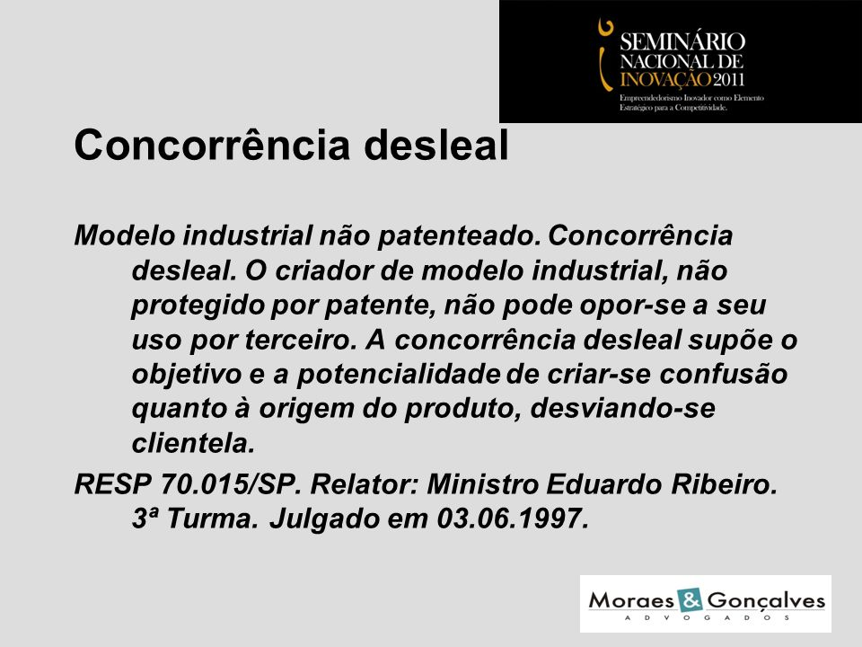 Concorrência desleal Modelo industrial não patenteado.