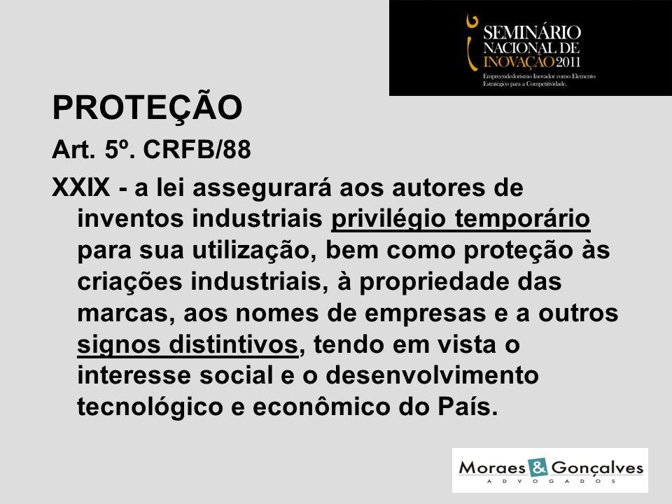 PROTEÇÃO Art. 5º.