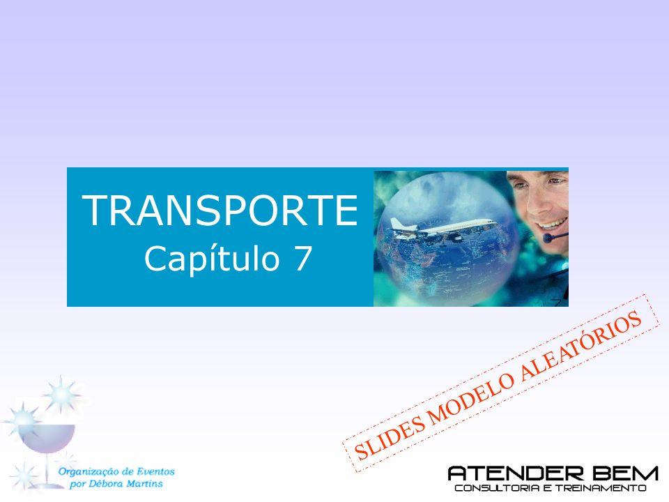 TRANSPORTE Capítulo 7 SLIDES MODELO ALEATÓRIOS