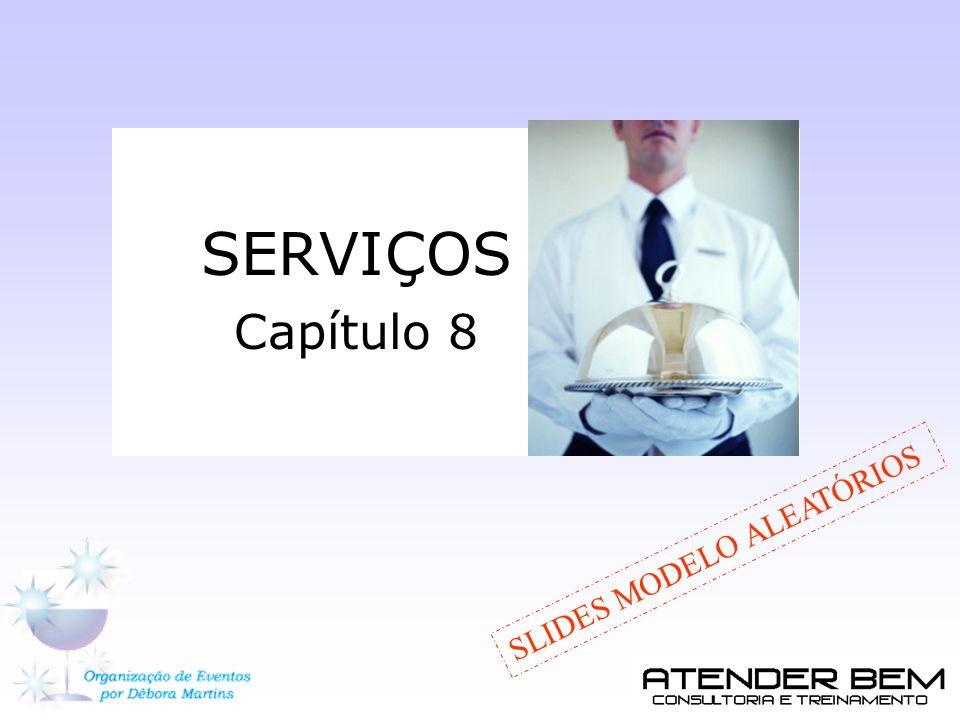 SERVIÇOS Capítulo 8 SLIDES MODELO ALEATÓRIOS