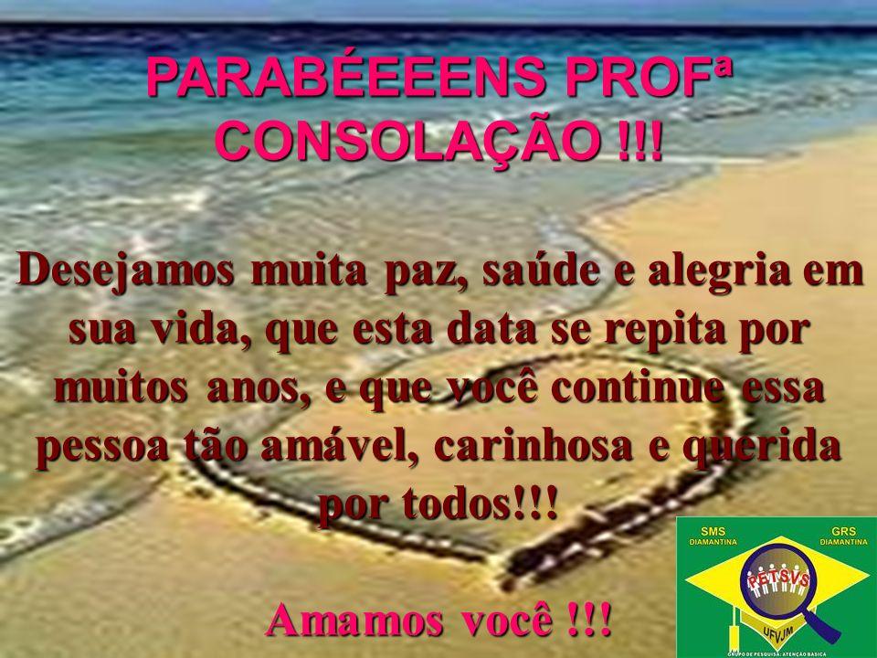 PARABÉEEENS PROFª CONSOLAÇÃO !!.