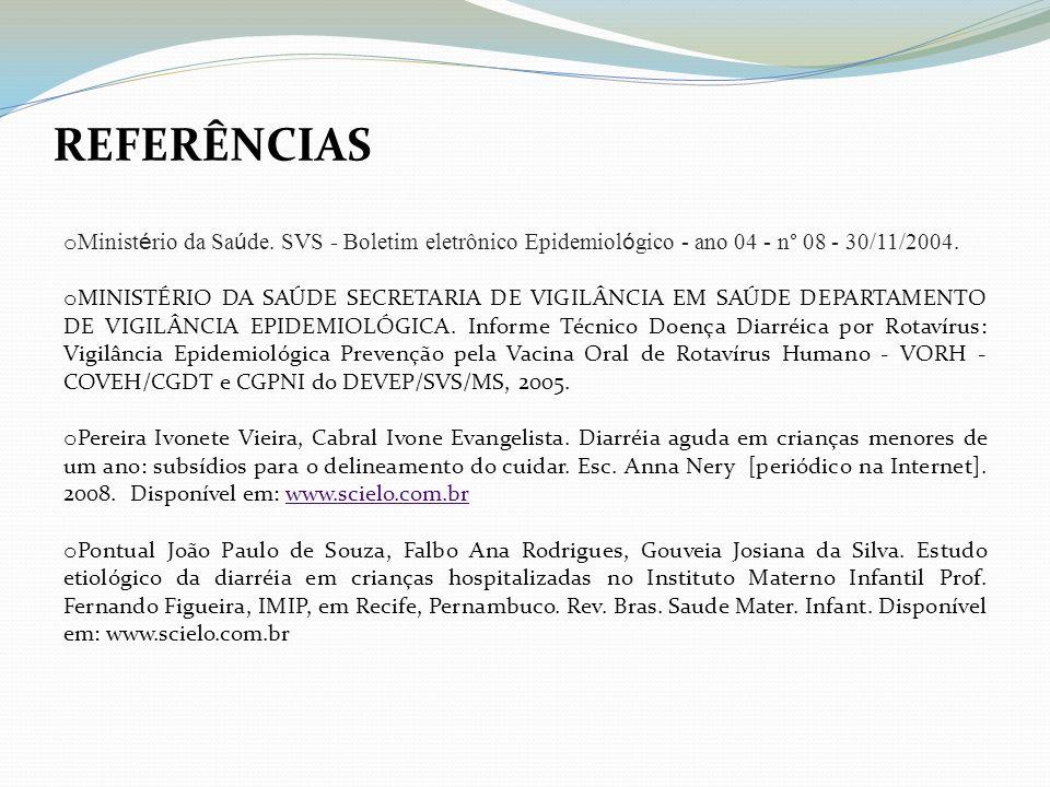 o Minist é rio da Sa ú de. SVS - Boletim eletrônico Epidemiol ó gico - ano 04 - n° 08 - 30/11/2004. o MINISTÉRIO DA SAÚDE SECRETARIA DE VIGILÂNCIA EM