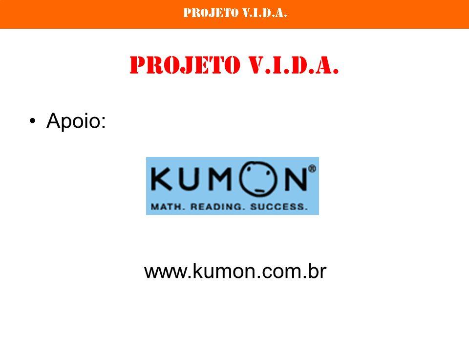Projeto V.I.D.A. Apoio: www.lansay.com.br