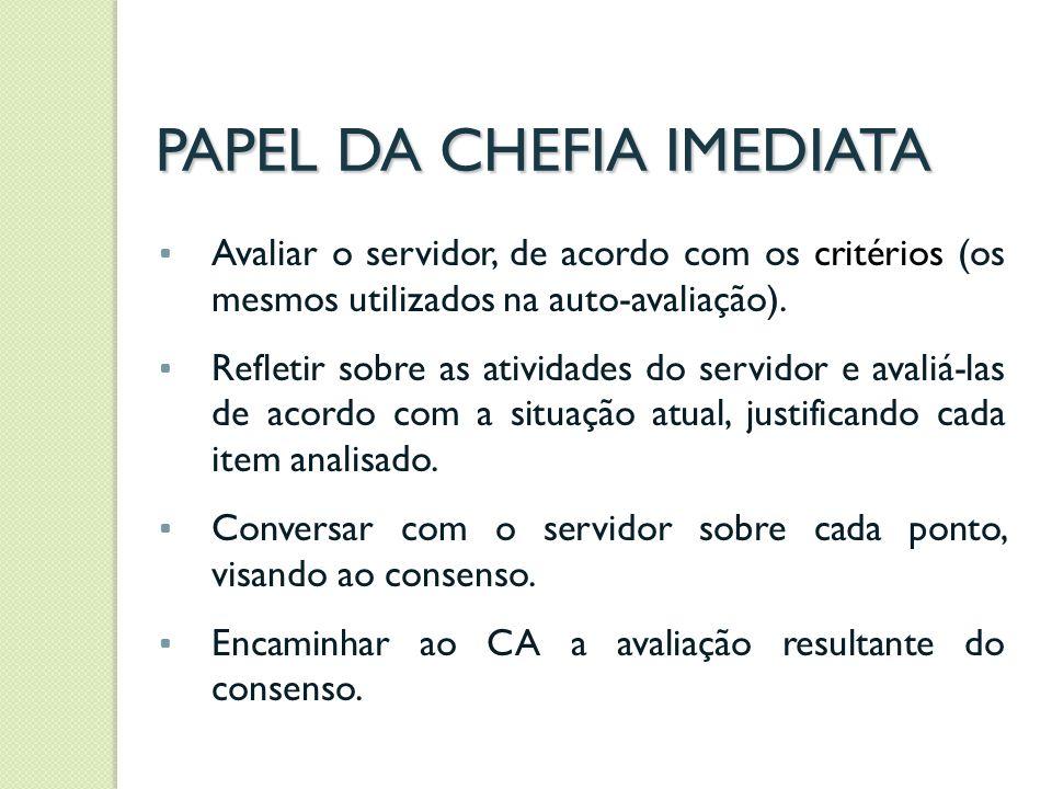 PAPEL DO COMITÊ DE ANÁLISE Após receber as avaliações dos servidores, o Comitê de Análise (CA) deverá conferir se os critérios estabelecidos foram aplicados (critérios centrais e adicionais).