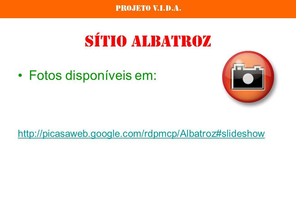 Sítio Albatroz Fotos disponíveis em: http://picasaweb.google.com/rdpmcp/Albatroz#slideshow
