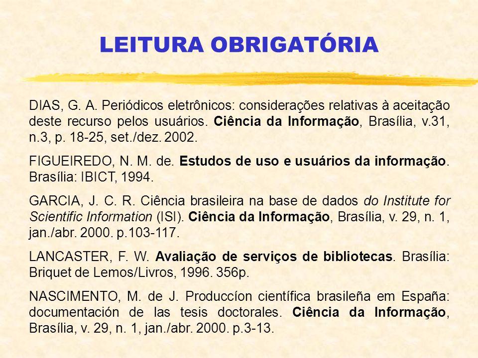 DIAS, G. A. Periódicos eletrônicos: considerações relativas à aceitação deste recurso pelos usuários. Ciência da Informação, Brasília, v.31, n.3, p. 1
