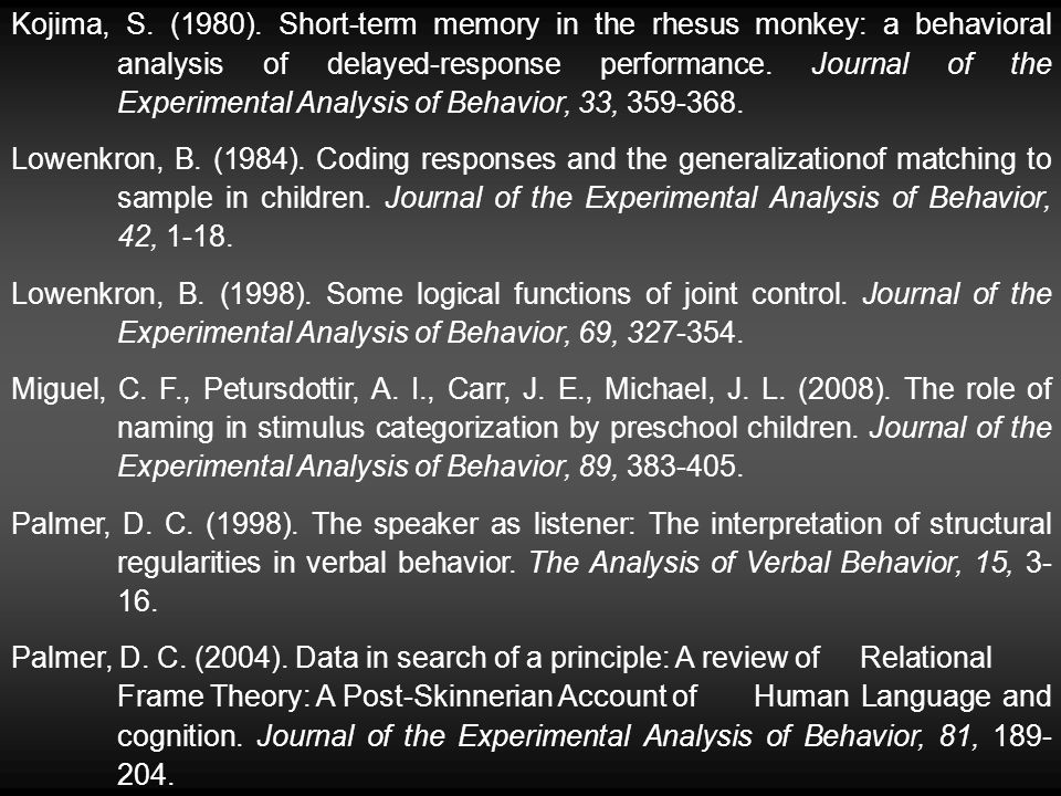 Kojima, S. (1980). Short-term memory in the rhesus monkey: a behavioral analysis of delayed-response performance. Journal of the Experimental Analysis