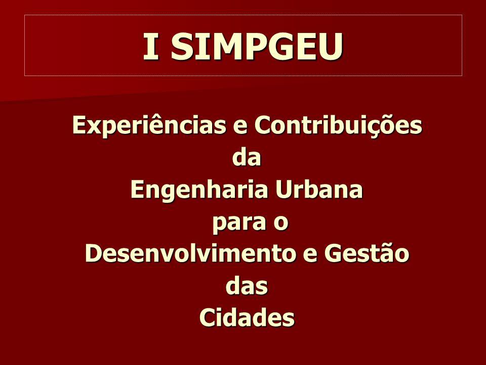 I SIMPGEU Experiências e Contribuições da Engenharia Urbana para o para o Desenvolvimento e Gestão dasCidades