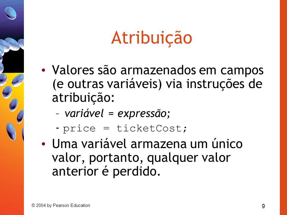 20 © 2004 by Pearson Education Revisão (1) O corpo das classes contém campos, construtores e métodos.