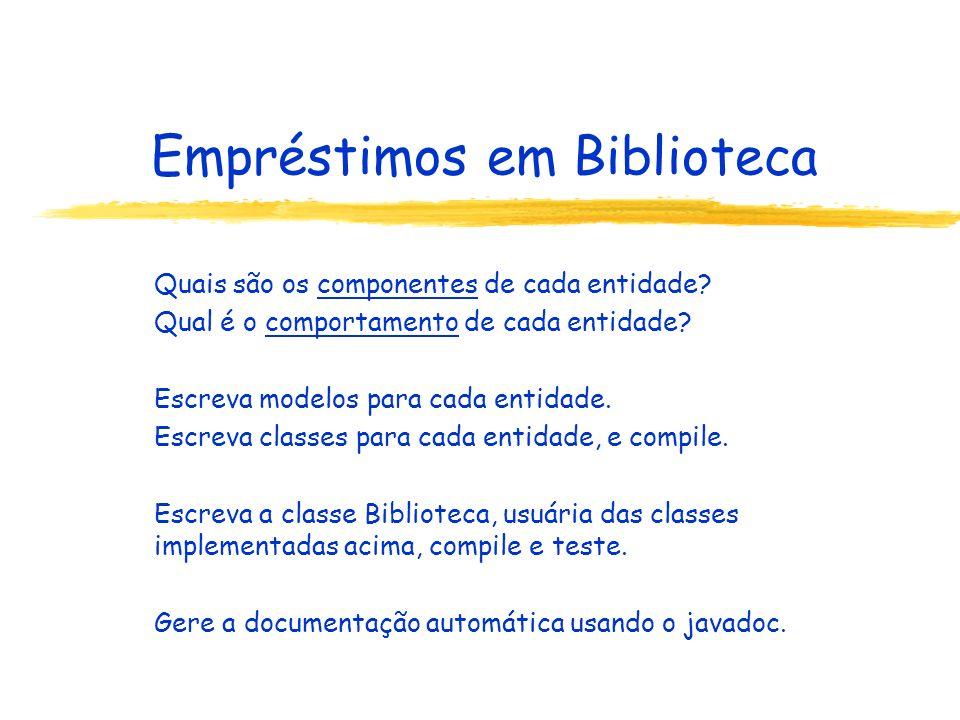 Empréstimos em Biblioteca Quais são os componentes de cada entidade.