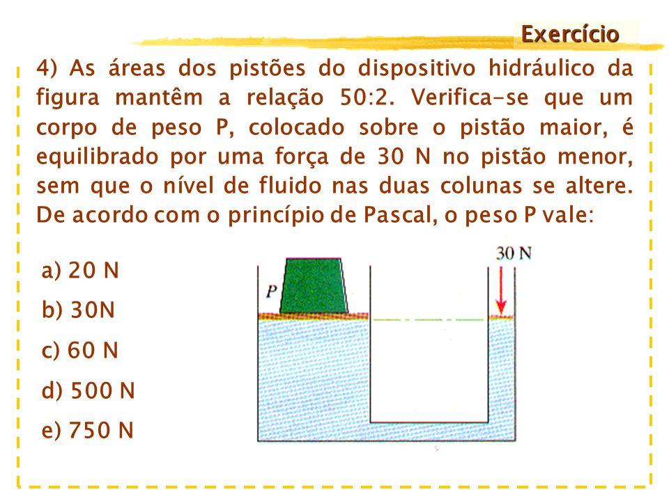 b) Lembrando que o líquido é incompressível, então um elemento de volume deslocado no tubo B corresponderá a um volume igual de líquido que chega ao tubo A.