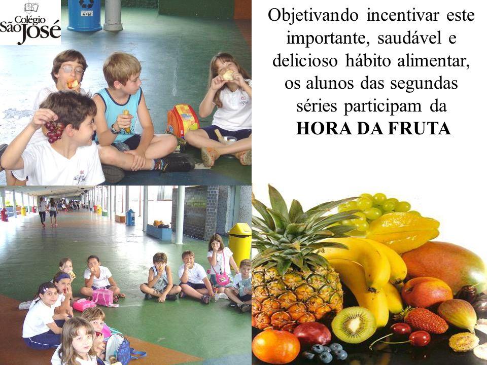 Objetivando incentivar este importante, saudável e delicioso hábito alimentar, os alunos das segundas séries participam da HORA DA FRUTA
