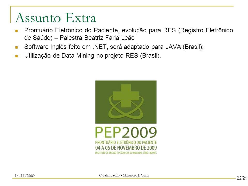 Assunto Extra Prontuário Eletrônico do Paciente, evolução para RES (Registro Eletrônico de Saúde) – Palestra Beatriz Faria Leão Software Inglês feito
