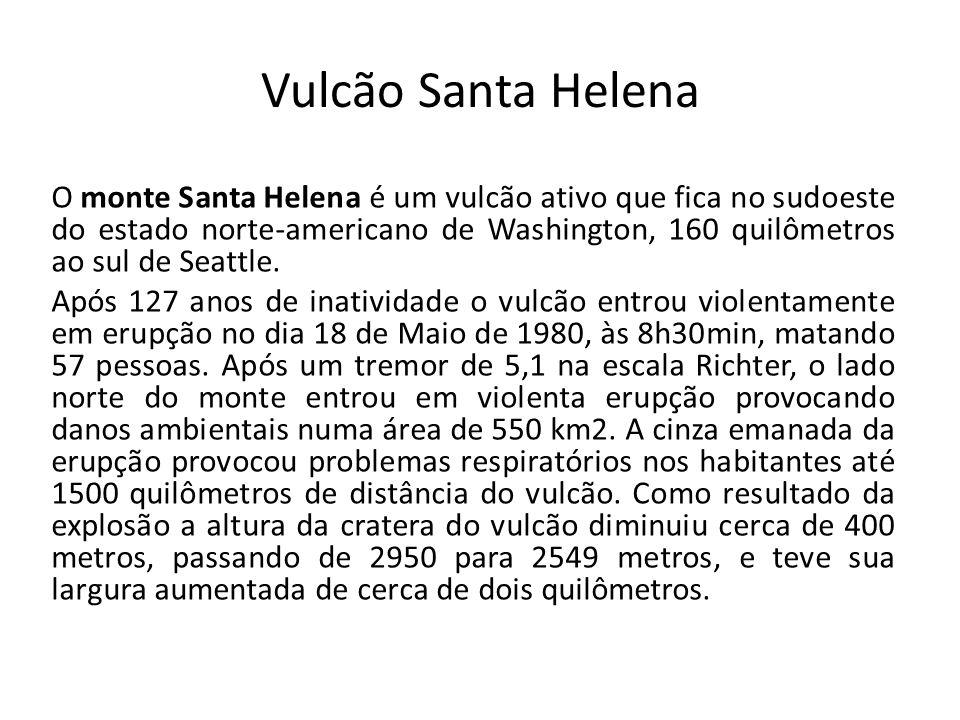 Vulcão Santa Helena O monte Santa Helena é um vulcão ativo que fica no sudoeste do estado norte-americano de Washington, 160 quilômetros ao sul de Sea