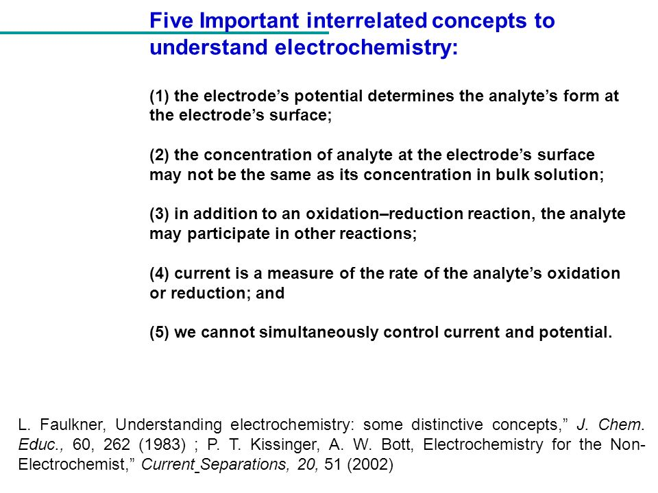 1) The Electrodes Potential Determines the Analytes Form Fig.