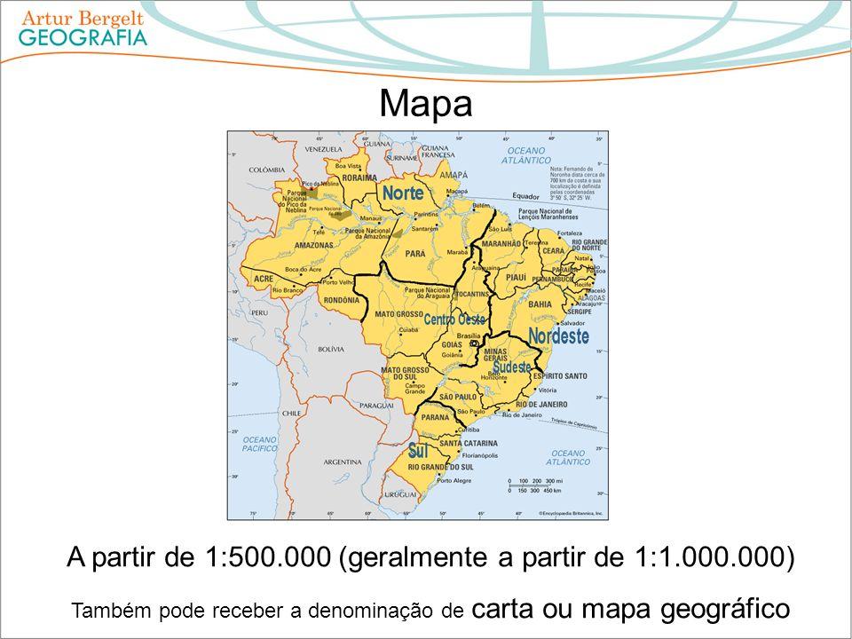 Mapa A partir de 1:500.000 (geralmente a partir de 1:1.000.000) Também pode receber a denominação de carta ou mapa geográfico