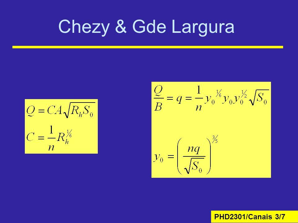 PHD2301/Canais 3/8 Exemplo 5 Num canal retangular de largura 100 m e declividade 1:10.000, o coeficiente de Manning é igual a 0,023 e a profundidade é 2,00 m.