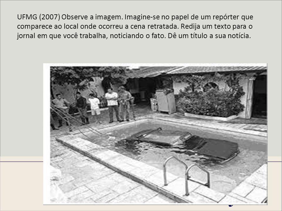 UFMG (2007) Observe a imagem.