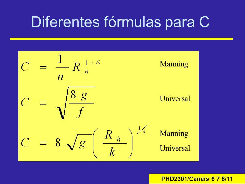 PHD2301/Canais 6 7 8/11 Diferentes fórmulas para C Manning Universal Manning Universal